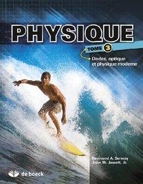 Physique T.3 ; Optique Et Physique Moderne