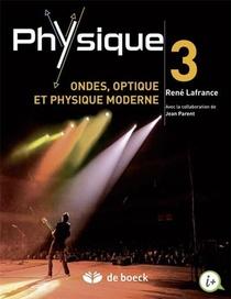 Physique T.3 ; Ondes, Optique Et Physique
