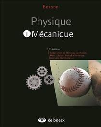 Physique 1 ; Mecanique (5e Edition)