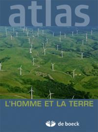 L'homme Et La Terre (atlas De Boeck)