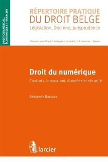 Droit Du Numerique ; Contrats, Innovation, Donnees Et Securite
