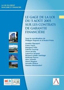 Le Gage De La Loi Du 5 Aout 2005 Sur Les Contrats De Garantie Financiere