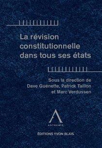 La Revision Constitutionnelle Dans Tous Ses Etats