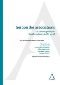 Gestion Des Associations ; Les Bonnes Pratiques Dans Le Secteur A Profit Social (2e Edition)