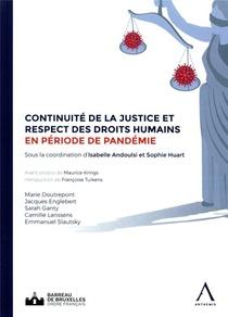 Continuite De La Justice Et Respect Des Droits Humains En Periode De Pandemie