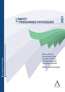 L'impot Des Personnes Physiques (edition 2021)