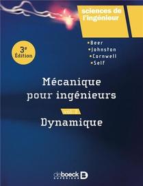 Mecanique Pour Ingenieurs T.2 ; Dynamique (3e Edition)
