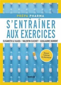 S'entrainer Aux Exercices ; Preparation De L'internat De Pharmacie