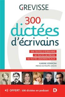 300 Dictees D'ecrivains