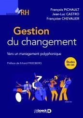 Gestion Du Changement : Vers Un Management Polyphonique