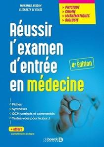 Reussir L'examen D'entree En Medecine ; Physique, Chimie, Mathematiques, Biologie