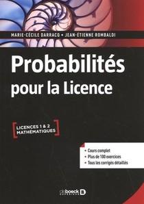 Probabilites Pour La Licence : Cours Complet Avec 200 Exercices Corriges