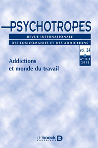 Psychotropes 2018/3-4 - Addictions Et Monde Du Travail