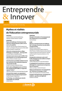 Entreprendre & Innover 2019/3-4 - 42-43 - Mythes Et Realites De L'education Entrepreneuriale