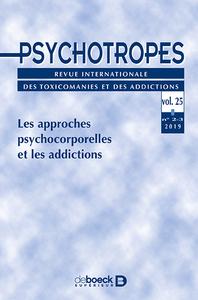 Psychotropes 2019/2-3 - Les Approches Psychocorporelles Et Les Addictions
