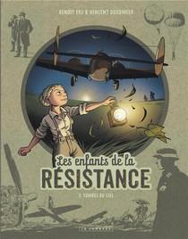Les Enfants De La Resistance T.7 ; Tombes Du Ciel