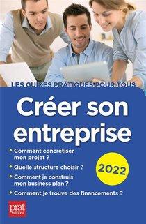 Creer Son Entreprise (edition 2022)