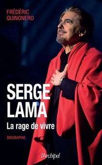 Serge Lama : La Rage De Vivre