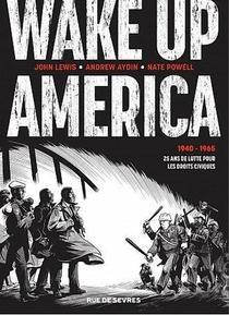 Wake Up America ; Integrale ; 1940-1965 : 25 Ans De Lutte Pour Les Droits Civiques
