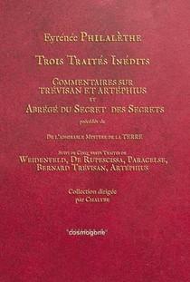 Trois Traites Inedits - Suvi De Traites De Weidenfeld, Ruspescissa,paracelse,trevisan,artephius