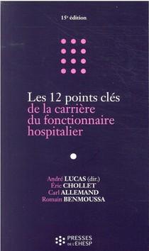 Les 12 Points Cles De La Carriere Du Fonctionnaire Hospitalier