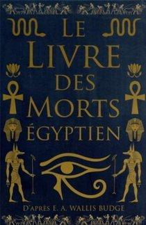 Le Livre Des Morts Egyptien