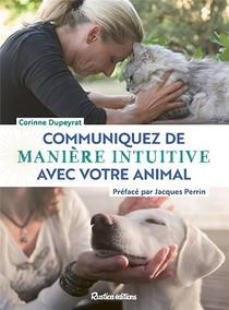 Communiquez De Maniere Intuitive Avec Votre Animal