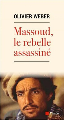 Massoud, Le Rebelle Assassine