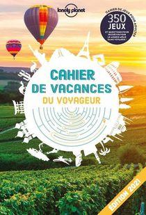 Cahier De Vacances Du Voyageur (edition 2021)