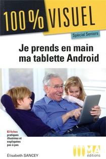 100 % Visuel ; Prenez En Main Votre Tablette Android