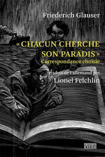 Chacun Cherche Son Paradisae - Correspondance Choisie