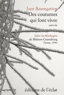 Les Cahiers Du Judaisme ; Des Coutumes Qui Font Vivre ; Sefer Ha-minhagim