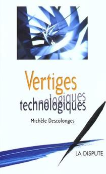 Vertiges Technologiques