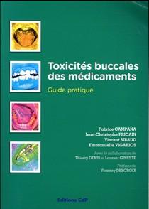 Toxicites Buccales Des Medicaments ; Guide Pratique