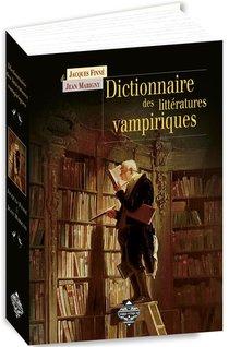 Dictionnaire Des Litteratures Vampiriques