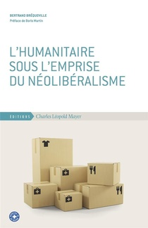 En Finir Avec L'humanitarisme Neoliberal