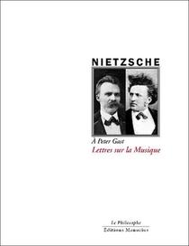 Lettres Sur La Musique ; A Peter Gast
