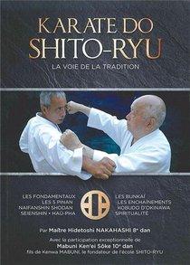 Karate-do Shito-ryu ; La Voie De La Tradition