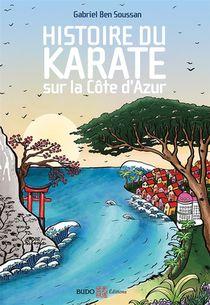 Histoire Du Karate Sur La Cote D'azur