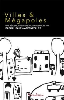 Villes & Megalopoles ; Reflexion Pluridisciplinaire