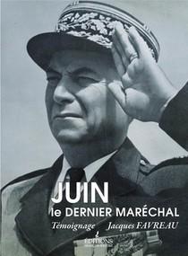 Juin, Le Dernier Marechal
