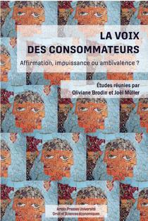 La Voix Des Consommateurs : Affirmation, Impuissance Ou Ambivalence ?
