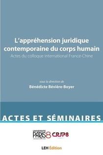 L'apprehension Contemporaine Du Corps Humain En Sante - Actes Du Colloque International France-chine