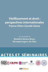 Vieillissement Et Droit - Vieillissement Et Droit : Perspectives Internationales