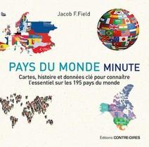 Pays Du Monde Minute ; Cartes, Histoire Et Donnees Cles Pour Connaitre L'essentiel Sur Les 195 Pays Du Monde