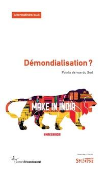 Demondialisation ? Points De Vue Du Sud