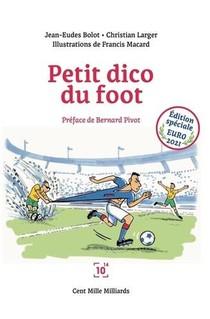 Petit Dico Du Foot Euro 2021 - Dictionnaire