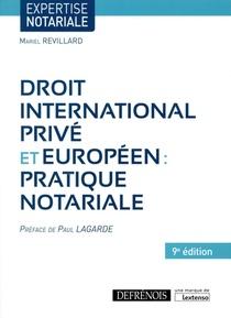 Droit International Prive Et Europeen : Pratique Notariale (9e Edition)