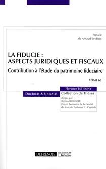 La Fiducie : Aspects Juridiques Et Fiscaux