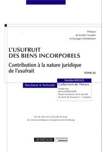L'usufruit Des Biens Incorporels ; Contribution A La Nature Juridique De L'usufruit